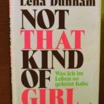 "Schmöker: ""Not that kind of girl"" von Lena Dunham"
