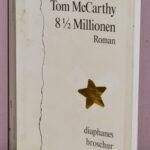 """Schmöker: """"8 1/2 Millionen"""" von Tom McCarthy"""