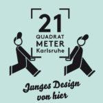"""Heimat: """"21 Quadratmeter  Karlsruhe"""""""