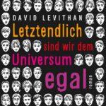 """Schmöker: """"Letztendlich sind wir dem Universum egal"""" von David Leviathan"""