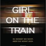 "Schmöker: ""Girl on the Train"" von Paula Hawkins"