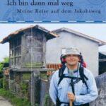 "Schmöker: ""Ich bin dann mal weg"" von Hape Kerkeling"
