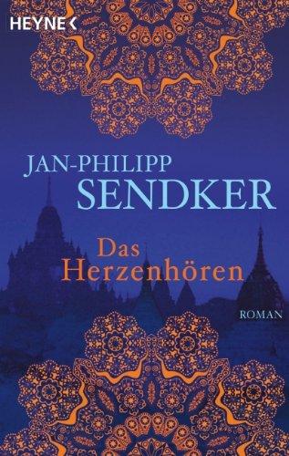 """Schmöker: """"Das Herzenhören"""" von Jan-Philipp Sendker"""