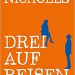 """Schmöker: """"Drei auf Reisen"""" von David Nicholls"""