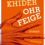 """Schmöker: """"Ohrfeige"""" von Abbas Khider"""