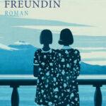 """Schmöker: """"Meine geniale Freundin"""" von Elena Ferrante"""