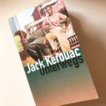 """Schmöker: """"Unterwegs"""" von Jack Kerouac"""