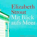 """Schmöker: Mit Blick aufs Meer"""" von Elizabeth Strout"""
