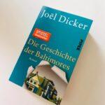 """Schmöker: """"Die Geschichte der Baltimores"""" von Joël Dicker"""