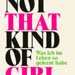 "Schmöker: ""Not that kind of girl"" von Lena Dunham"