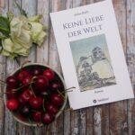 """Schmöker: """"Ein Interview mit Adina Koch über ,Keine Liebe der Welt'"""""""