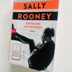 """Schmöker: """"Gespräche mit Freunden"""" von Sally Rooney"""